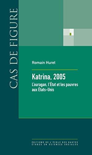 Katrina, 2005: L'ouragan, l'État et les pauvres aux États-Unis