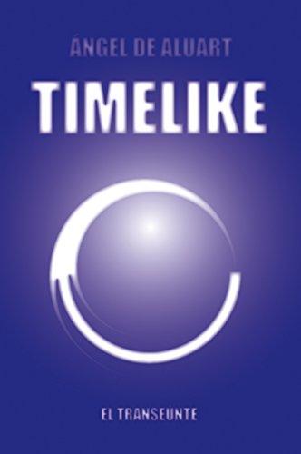 TIMELIKE El transeunte por Ángel De Aluart