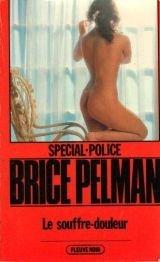 Le Souffre-douleur (Spécial police) par Brice Pelman