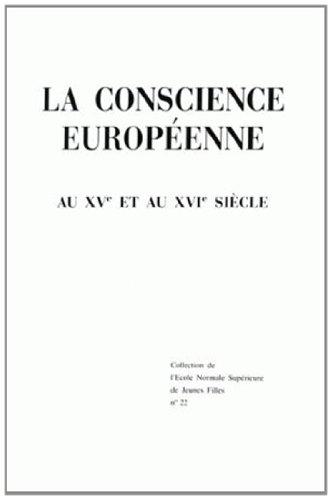 La Conscience europenne au XVe et au XVIe sicle