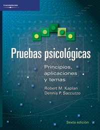 Pruebas Psicologicas: Principios, Aplicaciones Y Temas