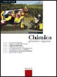Elementi di chimica. Generale e organica. Per le Scuole superiori