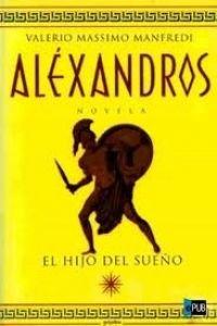 Alexandros 1 - El Hijo del Sueno - NVA. Edicion XL