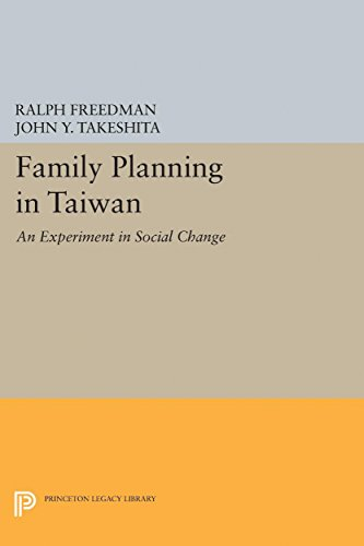 Family Planning in Taiwan: An Experiment in Social Change (Princeton Legacy Library)