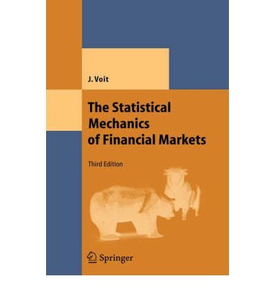 ({THE STATISTICAL MECHANICS OF FINANCIAL MARKETS}) [{ By (author) Johannes Volt }] on [November, 2005]