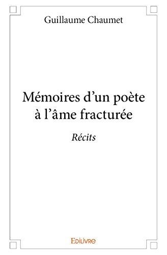 memoires-dun-poete-a-lame-fracturee