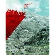 Altitude: Contemporary Swiss Graphic Design (2006-10-01)