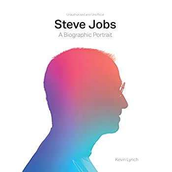 Steve Jobs : A Biographic Portrait of the Genius