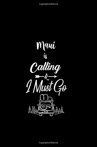 Maui Is Calling & I Must Go: Dot Grid Travel Journal, Journaling Diary, Dotted Writing Log, Dot Grid Notebook Sheets to Write Inspirations, Lists, Goals