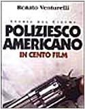 Poliziesco americano in 100 film