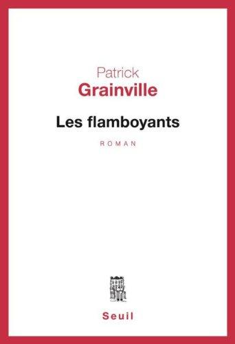 Les flamboyants/roman