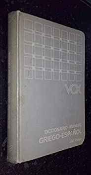 Diccionario manual vox Griego-español vv