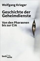Geschichte der Geheimdienste: Von den Pharaonen bis zur CIA ( 12. Oktober 2010 )