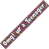 13TH Birthday Banner For Boy Or Girl Saying (OMG UR A TEENAGER) (BG13E) by Every-occasion-party-supplies