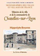 Chazelles-Sur-Lyon (Histoire de la Ville et de la Commanderie de)