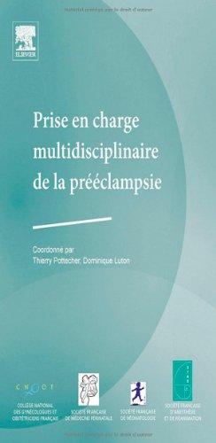 Prise en charge multidisciplinaire de la prclampsie (Ancien Prix diteur : 54 euros)