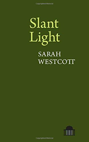 Slant Light (Pavilion Poetry)