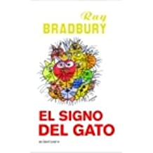 El signo del gato/The Cat's Sign (Biblioteca Ray Bradbury)