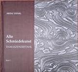 Image de Alte Schmiedekunst Bd. 2, Damaszenerstahl