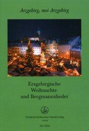 Preisvergleich Produktbild Erzgebirgische Weihnachts- und Bergmannslieder für Posaunenchor (Arzgebirg, mei Arzgebirg)