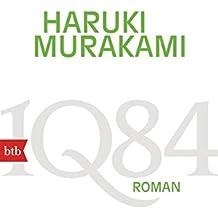 1Q84  (Buch 1, 2): Roman