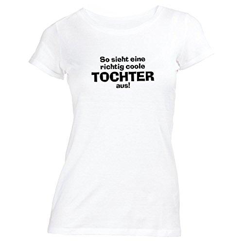Damen T-Shirt - Richtig Coole Tochter - Geschenk Weiß