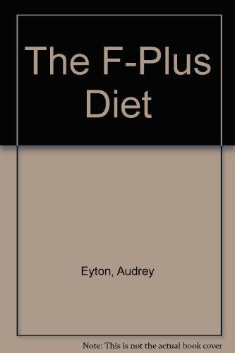 the-f-plus-diet