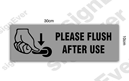 SIGN EVERTM Flush After Each Use 3mm Sign Board Bathroom Toilet Signage Hotel Business (12w X 4h inch)