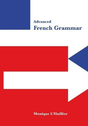 advanced-french-grammar-by-lhuillier-monique-published-by-cambridge-university-press-1999