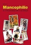 Mancophilie: Zur Vollkommenheit fehlt nur ein Mangel