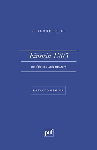 Einstein 1905 : De l'éther aux quanta par Françoise Balilair