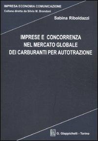 imprese-e-concorrenza-nel-mercato-globale-dei-carburanti-per-autotrazione