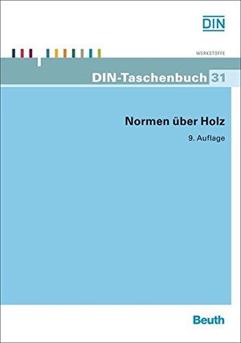 Preisvergleich Produktbild Normen über Holz (DIN-Taschenbuch)