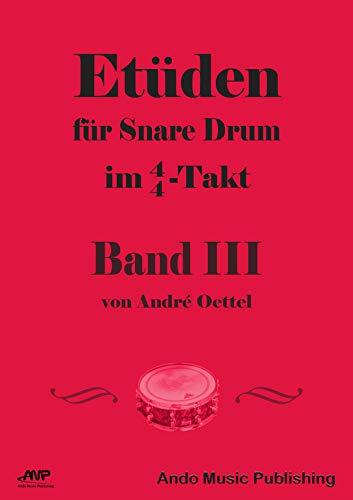 Etüden für Snare-Drum im 4/4-Takt - Band 3
