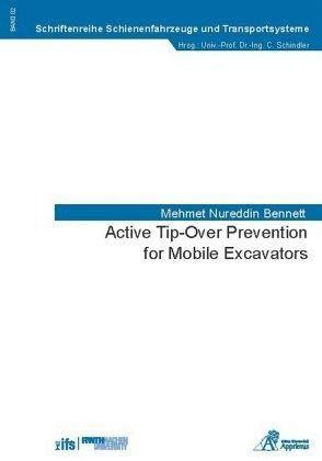Active Tip-Over Prevention for Mobile Excavators (Schriftenreihe Schienenfahrzeuge und Transportsysteme)