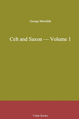 Celt and Saxon - Volume 1