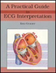 A Practical Guide to Ecg Interpretation/Includes Pocket Reference by Ken Grauer (1991-10-30)