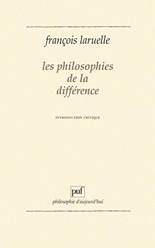 Les philosophies de la différence : Introduction critique