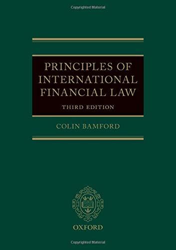 Bamford, C: Principles of International Financial Law