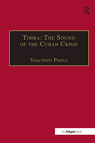 Timba: The Sound of the Cuban Crisis: Black Dance Music in Havana in the 1990s (SOAS Studies in Music Series) (English Edition)