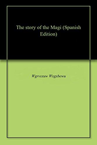 The story of the Magi por Wgrvsxuw  Wxgxbewu