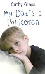 (My Dad's a Policeman) By Cathy Glass (Author) Paperback on (Feb , 2011)