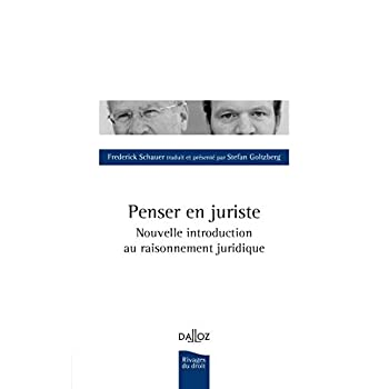 Penser en juriste. Nouvelle introduction au raisonnement juridique - Nouveauté