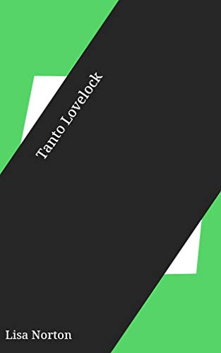 Tanto Lovelock (Galician Edition) por Lisa Norton