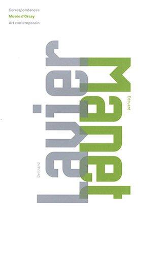 Bertrand Lavier - Edouard Manet : Edition bilingue franais-anglais
