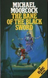 The Bane Of The Black Sword (Elric Saga 9)