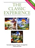 The Classic Experience (Favourite Classical Themes Arranged for Violin & Piano) (Book & 2 CD's)