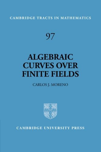 Algebraic Curves over Finite Fields: Error-correcting Codes and Exponential Sums (Cambridge Tracts in Mathematics) by Carlos Moreno (1993-10-14)