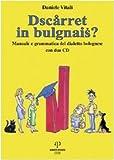 Image de Dscarret in bulgnais? Manuale e grammatica del dia