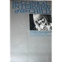 Clinical Interview of the Child: Theory and Practice
